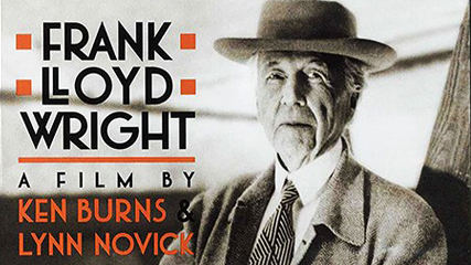 Frank Lloyd Wright - A Film by Ken Burns